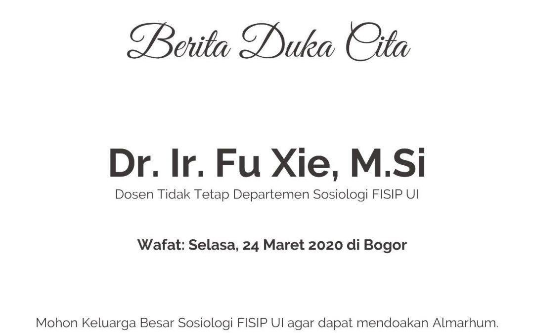Berita Duka Cita Dr. Ir. Fu Xie, M.Si